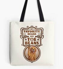 My Favorite Beans Are Toe Beans (Dog) Tote Bag