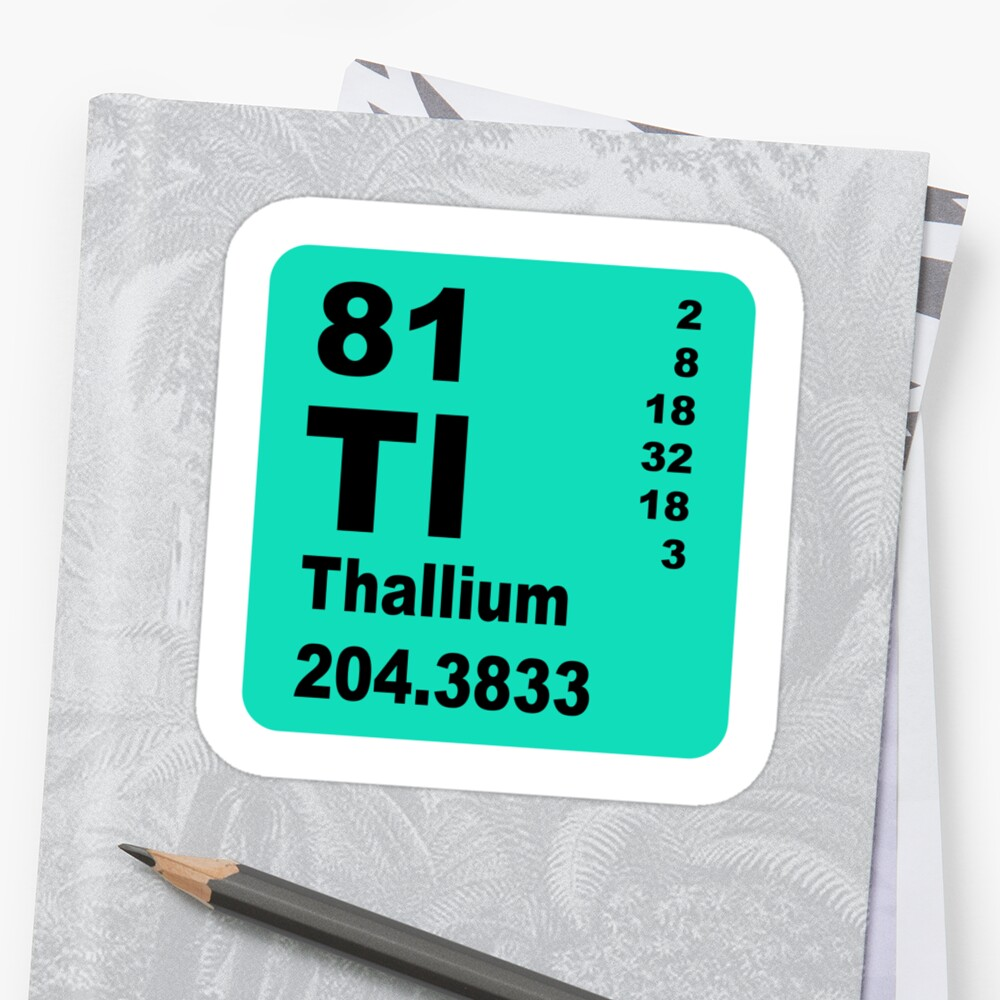 Thallium Periodic Table Of Elements Stickers By Walterericsy