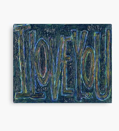 I Love You -  Brianna Keeper Painting Canvas Print
