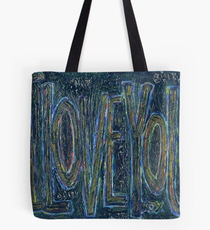 I Love You -  Brianna Keeper Painting Tote Bag