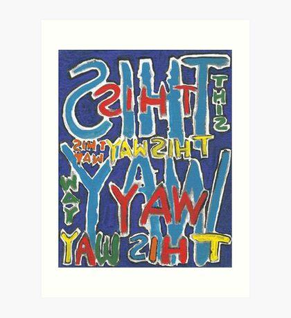 This Way - Brianna Keeper Painting Art Print