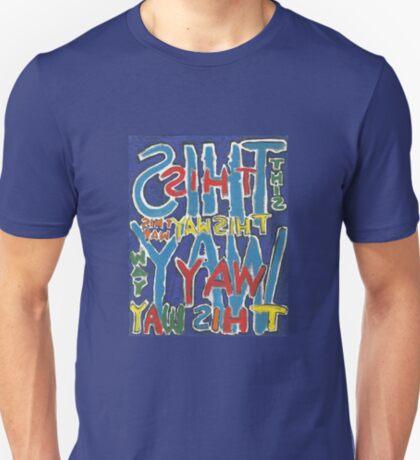 This Way - Brianna Keeper Painting T-Shirt