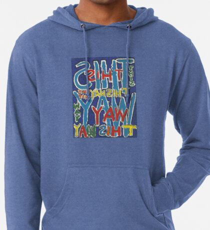 This Way - Brianna Keeper Painting Lightweight Hoodie