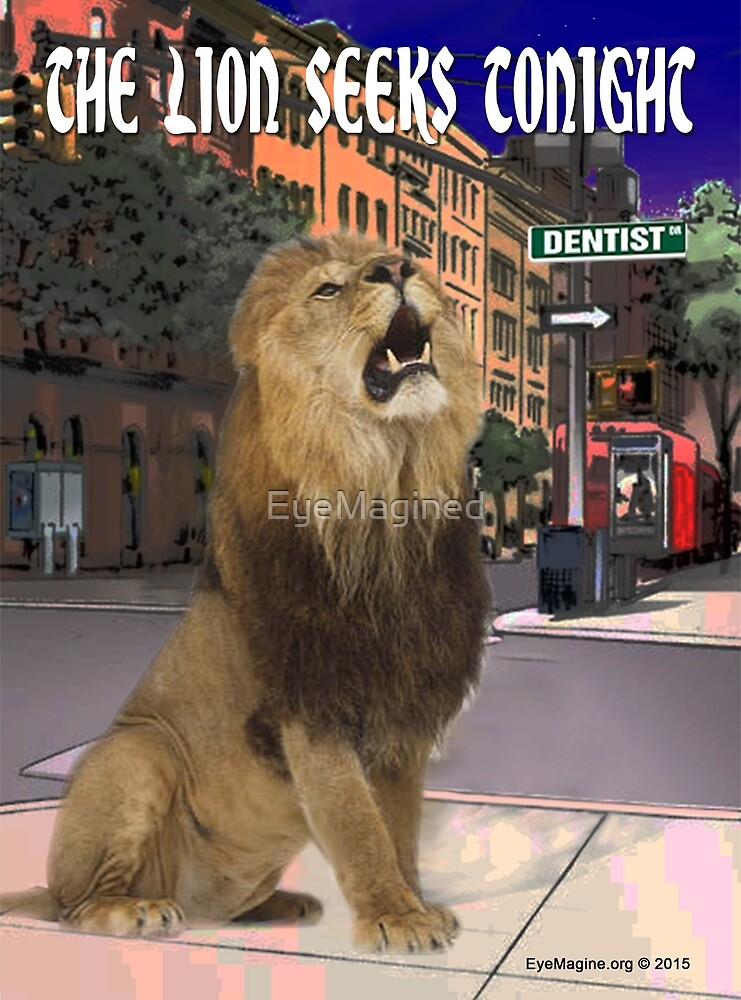 The Lion Seeks Tonight by EyeMagined