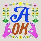 A OK by Caroline Wilkie Studio