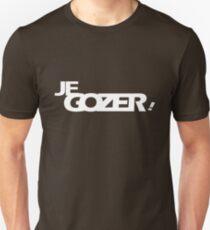 Je Gozer! Unisex T-Shirt