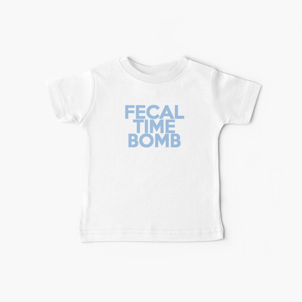 Fecal Time Bomb Baby T-Shirt