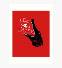 See You Later, Alligator Art Print