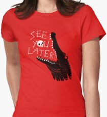 See You Later, Alligator Fitted T-Shirt