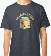 Legend-Dairy Classic T-Shirt