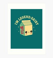 Legend-Dairy Art Print