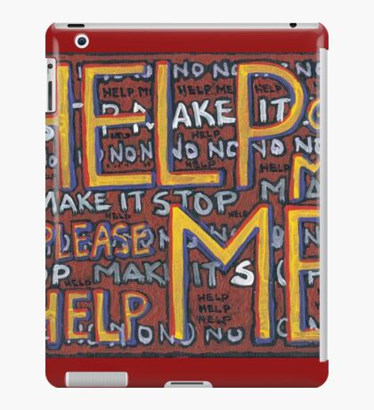HELP ME - God, Help Me! - Brianna Keeper Painting iPad Case/Skin