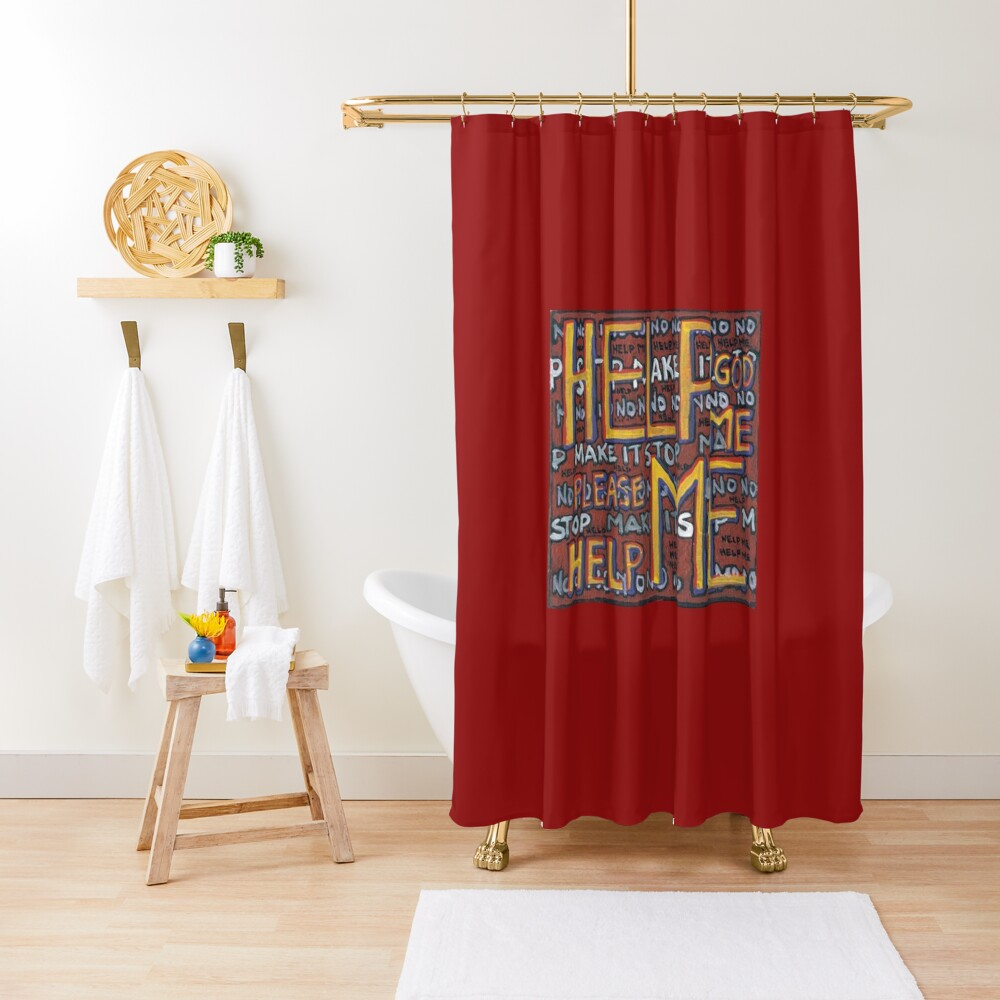 HELP ME - God, Help Me! - Brianna Keeper Painting Shower Curtain