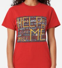 HELP ME - God, Help Me! - Brianna Keeper Painting Classic T-Shirt