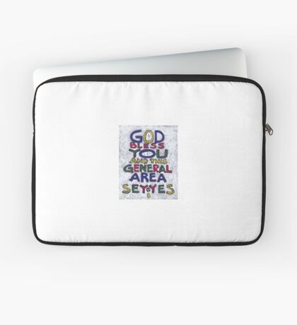 God Bless You And This General Area - Say Yes - Brian Keeper Painting Laptop Sleeve