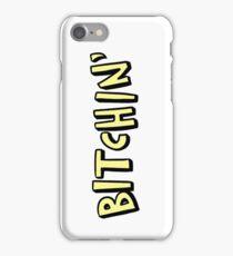 bitchin' (phone cases/journals) iPhone Case/Skin