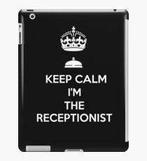 KEEP CALM I'M THE RECEPTIONIST iPad Case/Skin