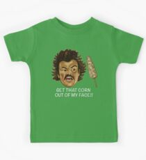 Get that Corn Out of My Face!! Kids Tee