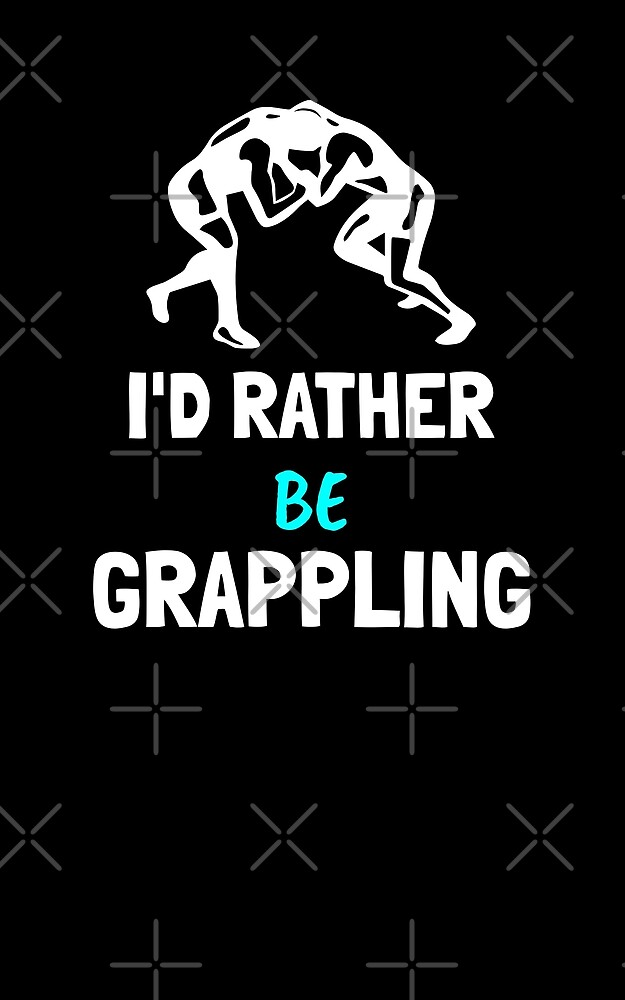 BJJ Rather be Grappling by Energetic-Mind