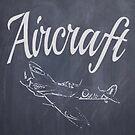 Aircraft charkboard version 1 by Edgar Moya
