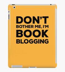 Don't Bother Me, I'm Book Blogging - Orange iPad Case/Skin