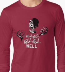 Welly, welly Long Sleeve T-Shirt