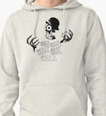 Welly, welly Pullover Hoodie