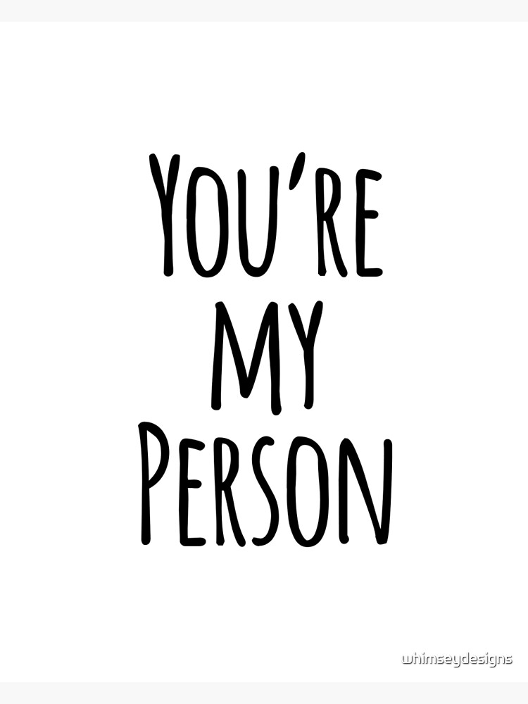 You\'re my Person Best Friend Card (Quote by Grey\'s Anatomy)