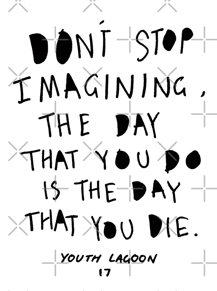 Don't Stop Imagining by Sophie Tyrrell