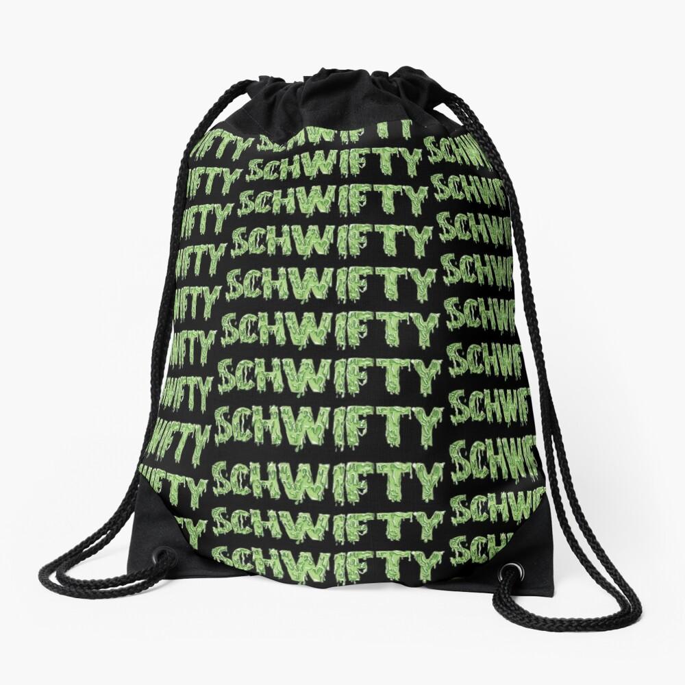 Get Schwifty Drawstring Bag