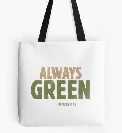 Always green - Jeremiah 17:7-8 Tote Bag