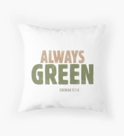 Always green - Jeremiah 17:7-8 Floor Pillow