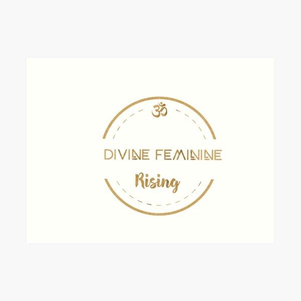 Divine Feminine Rising  Art Print