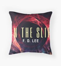 In The Slip Throw Pillow
