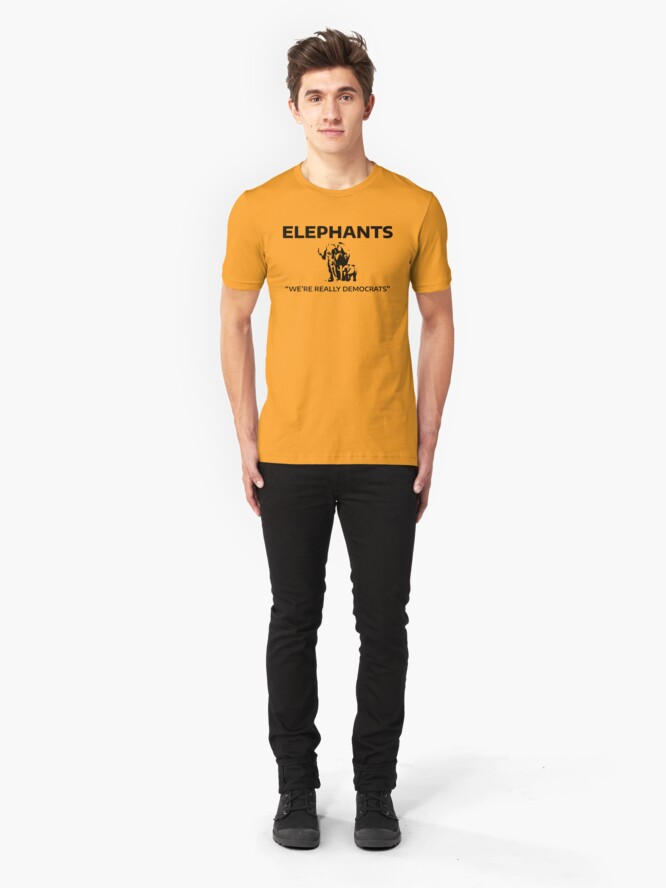 Alternate view of Elephants: We're Really Democrats Slim Fit T-Shirt