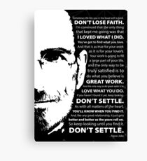 Steve Jobs–Don't Settle Canvas Print
