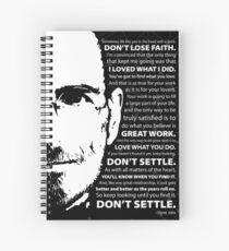Steve Jobs–Don't Settle Spiral Notebook