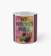 Anti-Narrativists Operate in Thaiana Classic Mug