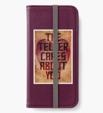 The Teller Cares About You iPhone Wallet/Case/Skin