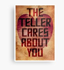The Teller Cares About You Metal Print