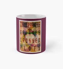Careless Creates Crossed Plots Classic Mug