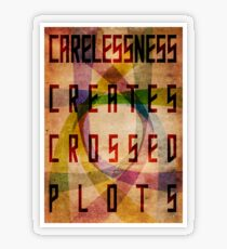 Careless Creates Crossed Plots Transparent Sticker