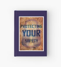 Protecting Your Safety Hardcover Journal