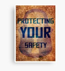 Protecting Your Safety Canvas Print