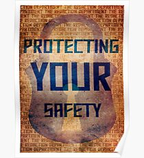 Protecting Your Safety Poster
