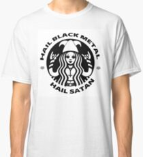 Starbucks Black Metal / Hail Satan Classic T-Shirt