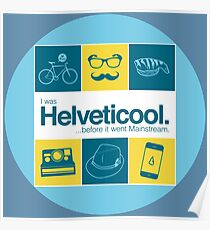I'm helveticool Poster