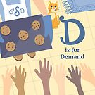 E is for Economics D is for Demand by vgoodman