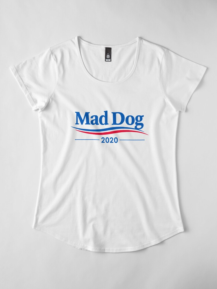 "Alternate view of James ""Mad Dog"" Mattis 2020 Premium Scoop T-Shirt"