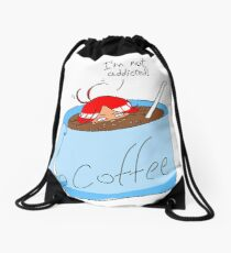 Not a coffee addict Drawstring Bag